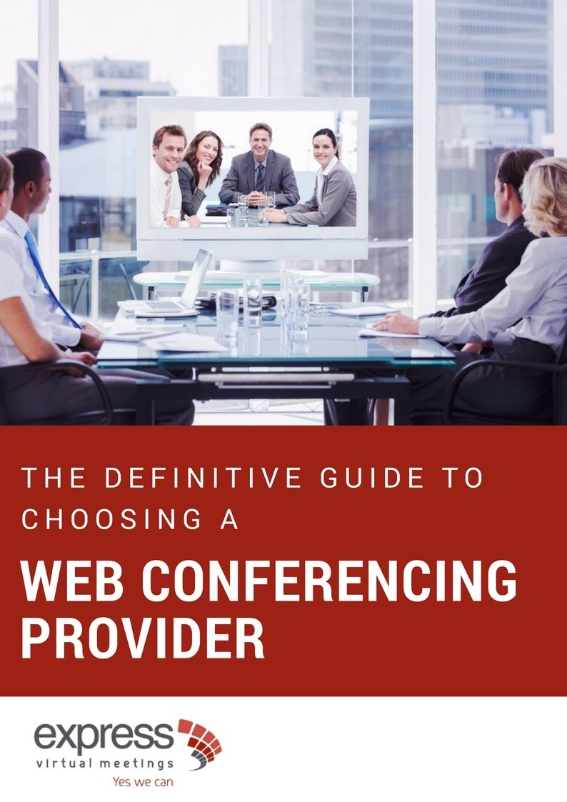 The definitive guide to choosing a web conferencing provider