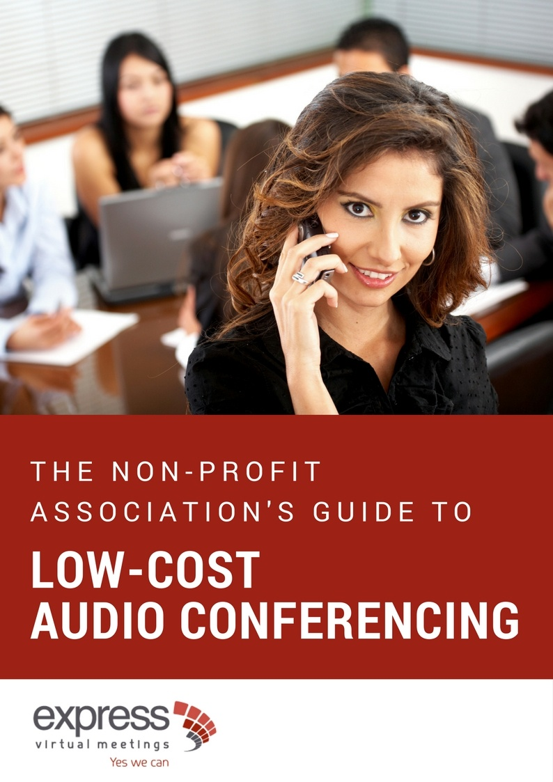 The non-profit association's guide to low-cost audio conferencing
